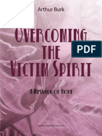Overcoming the Victim Spirit