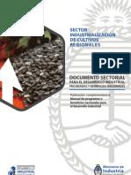 Sector Industrialización de Cultivos Regionales