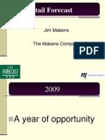 Jim Makens Forecast 2010