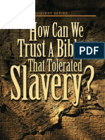 How Can We Trust a Bible That Tolerated Slavery