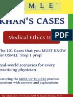 MEMedical Ethics 101 Khan s Cases for USMLE
