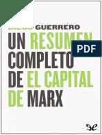 Guerrero, Diego - Un resumen completo de El Capital de Marx [9855] (r1.2).epub
