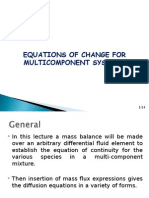 Equation of Change for Multicomponent Systems