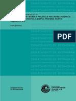 MACROECONOMÍA Elementos de Teoría y Política Féliz Jiménez Univ. Católica Peru 2010