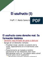 El Usufructo, Uso y Habitación (Grado)