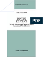 A. Chakrabarti-Denying Existence the Logic Epistemology and Pragmatics of Negative Existentials and Fictional Discourse