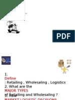 Chapter16 Managingretailingwholesalinglogistics 100511052820 Phpapp02