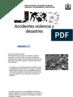 Accidentes, Violencia y Desanstres 2015-2
