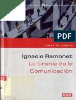 La Tirania de La Comunicacion - Ramonet, Ignacio
