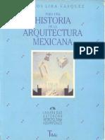 Para una historia de la arq. mexicana Historia de La Arq. Mexicana(AMc) Carlos Lira Vasquez
