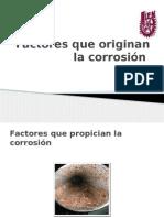 Factores Que Originan La Corrosión
