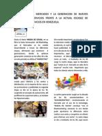 LA GERENCIA DE MERCADEO Y LA GENERACION DE NUEVOS PRODUCTOS Y SERVICIOS FRENTE A LA ACTUAL ESCASEZ DE PRODUCTOS Y SERVICIOS EN VENEZUELA.pdf