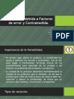 3.1 Variabilidad Debida a Factores de Error y Contramedida