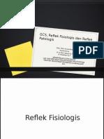Reflek Fisiologis Dan Reflek Patologis