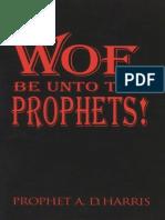 Woe Be Unto the Prophets - Harris.pdf