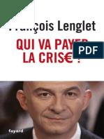 Francois Lenglet - Qui Va Payer La Crise