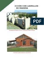 Construcción Con Ladrillos de Madera
