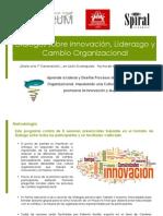 Diálogos Innovación, Liderazgo y Cambio Organizacional 150209