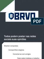 Apresentação BRVO_Rede Social de Nicho