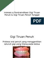 Indikasi & Kontraindikasi Gigi Tiruan Penuh & Gigi