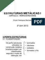 CAPITULO 3-Perfis Estruturais de A+ºo