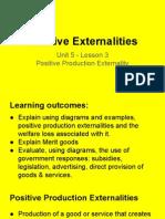 unit 5 - lesson 3 positive production externalities