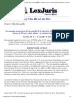Ley Núm. 186 de 2014 -Para Enmendar El Apartado (a) de La Sección 3020.08 de La Ley Núm. 1 de 2011, Código de Rentas Internas de 2011, Para Reducir Arbitrios a Los Vehículos de Motor y Motoras