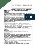 PROGRAMA DE ESTUDOS  – CURSO DE PIANO LIVRE SOMAIOR