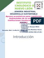 Apoyos Económicos Para Cuestiones Ambientales de Su Entorno e Instituciones Involucradas en El Proceso