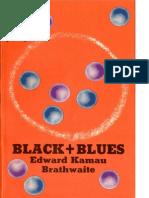 Brathwaite, Kamau - Black + Blues (Casa de las Américas, 1976)