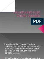 Resin Retained Fixed Partial Dentures