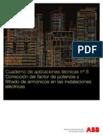 08 Cuaderno de Aplicaciones Técnicas Corrección Del Factor de Potencia y Filtrado de Armónicos en Las Instalaciones Eléctricas