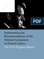 implementing the recommendations of the national symposium on pretrial justice- the 2013 progress report