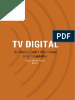 TV Digital. Un Diálogo Entre Disciplinas y Multipantallas - Silvia Mariel Pauloni (Editora)