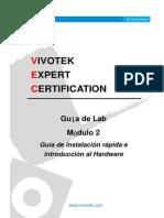 Guía de Lab- Módulo 2 - VIVOTEK Guía de instalación rápida e introducción al HW_20130225.pdf