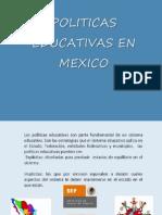 Políticas Educativas en México
