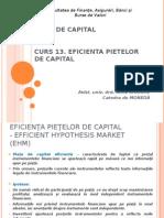 Curs 13. Eficienta Pietelor de Capital piete de capital