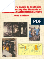 An Industry Guide to methods of ameliorating the Hazards of rockfall and rockbursts 1988