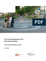 Car Free Development and New Street Design