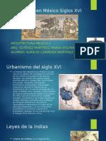 Urbanismo en México Siglos XVI