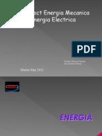 Energia Mecanica & Energia Electrica