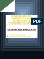 Ciclo de Vida Del Producto y Las Estrategias de Marketing Utilizadas