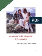 EL AMOR MÁS GRANDE DEL MUNDO