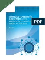 Constituição e a Proteção Dos Novos Direitos - Direitos Difusos, Bioética e Direitos Dos Sistemas Informatizados