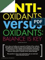 """ANTI-OXIDANTS VERSUS OXIDANTS"