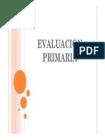 Evaluacion 1 y 2 de atencion pre hospitalaria
