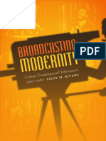 Broadcasting Modernity by Yeidy M. Rivero