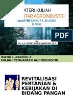 Materi Kuliah Ke 4 (E-learning 2) Pengantar Agroindustri_kelas Pagi_didiet (2014_2015)