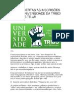 Estão Abertas as Inscrisões Para a Universidade Da Tribo