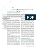 Primary, secondary, and tertiary interventions to reduce the morbidity and mortality of preterm birth.